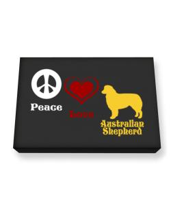 Peace, Love, Australian Shepherd Canvas square