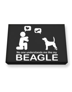 No One Understands Me Like My Beagle Canvas square