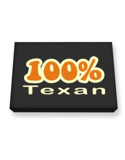 100% Texan Canvas square