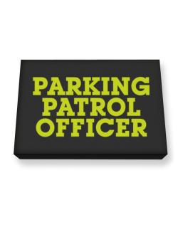 Parking Patrol Officer Canvas square