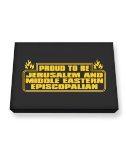 Proud To Be Jerusalem And Middle Eastern Episcopalian Canvas square