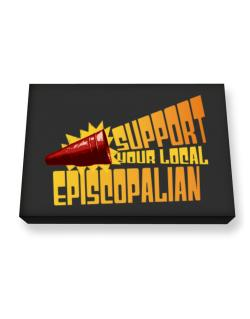 Support Your Local Episcopalian Canvas square