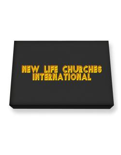 New Life Churches International Canvas square