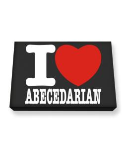 """ I love Abecedarian "" Canvas square"