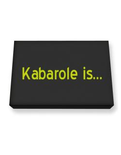 Kabarole Is Canvas square
