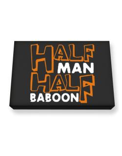 Half Man , Half Baboon Canvas square