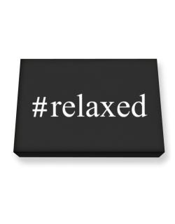 #relaxed - Hashtag Canvas square