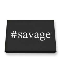 #Savage - Hashtag Canvas square