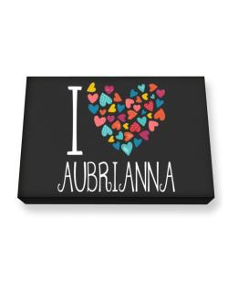 I love Aubrianna colorful hearts Canvas square