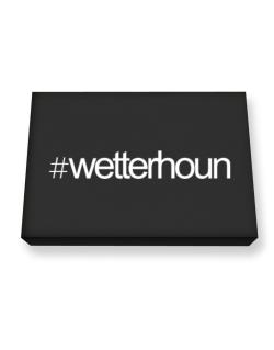 Hashtag Wetterhoun Canvas square