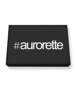 Hashtag Aurorette Canvas square