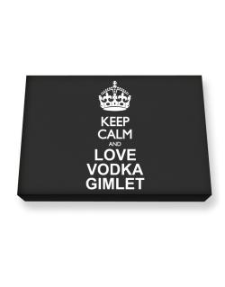 Keep calm and love Vodka Gimlet Canvas square