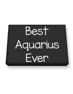 Best Aquarius ever Canvas square