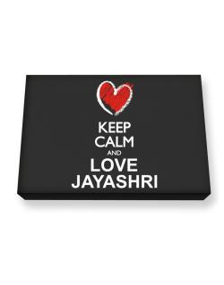 Keep calm and love Jayashri chalk style Canvas square