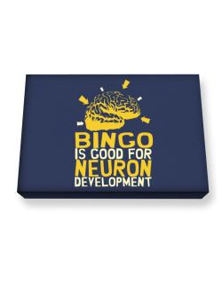 Bingo Is Good For Neuron Development Canvas square