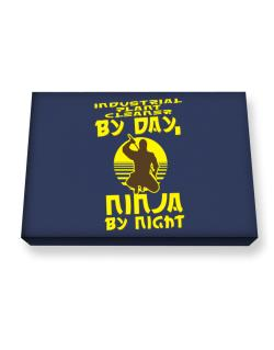 Industrial Plant Cleaner By Day, Ninja By Night Canvas square