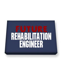 Future Rehabilitation Engineer Canvas square