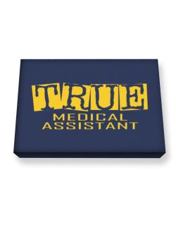 True Medical Assistant Canvas square