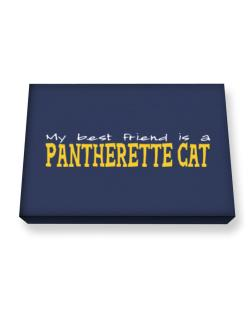 My Best Friend Is A Pantherette Canvas square