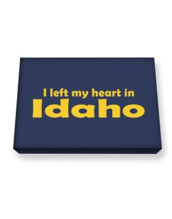 I Left My Heart In Idaho Canvas square