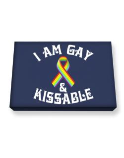 I Am Gay And Kissable Canvas square