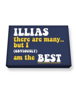 Illias There Are Many... But I (obviously) Am The Best Canvas square
