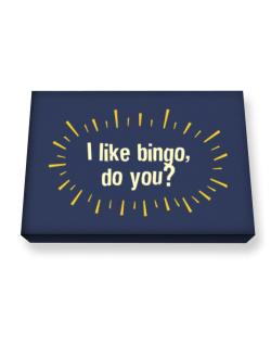 I Like Bingo, Do You? Canvas square