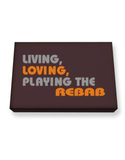 Living Loving Playing The Rebab Canvas square