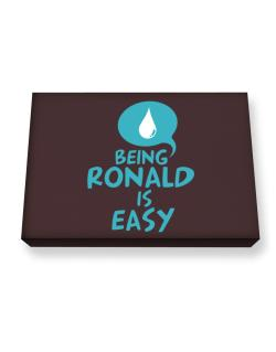 Being Ronald Is Easy Canvas square