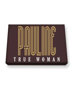 Pauline True Woman Canvas square