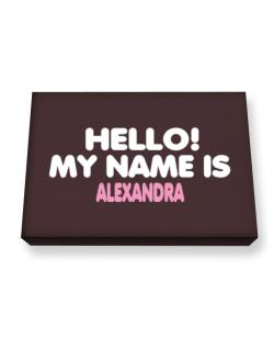 Hello! My Name Is Alexandra Canvas square