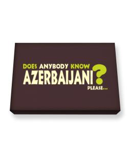 Does Anybody Know Azerbaijani? Please... Canvas square