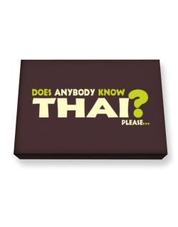 Does Anybody Know Thai? Please... Canvas square