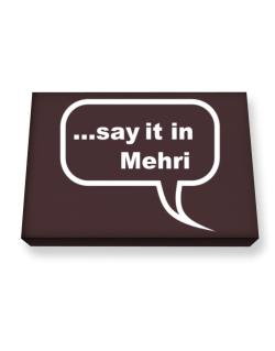 Say It In Mehri Canvas square