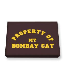 Property Of My Bombay Canvas square