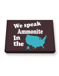 Ammonite Is Spoken In The Us - Map Canvas square