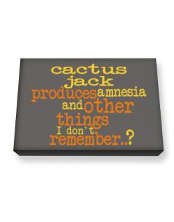 Cactus Jack Produces Amnesia And Other Things I Don