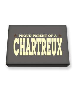 PROUD PARENT OF A Chartreux Canvas square