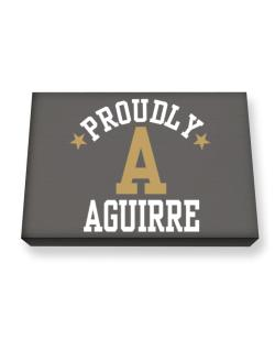 Proudly Aguirre Canvas square