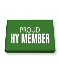 Proud Hy Member Canvas square