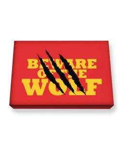Beware Of The Wolf Canvas square
