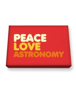 Peace Love Astronomy Canvas square