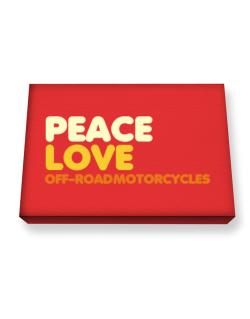 Peace Love Off Road Motorcycles Canvas square
