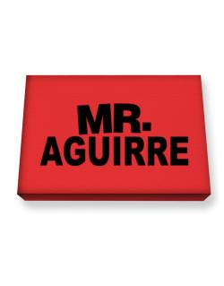 Mr. Aguirre Canvas square