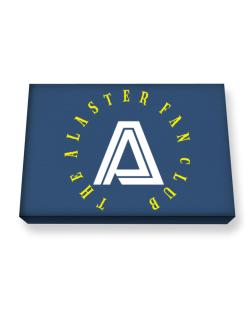The Alaster Fan Club Canvas square