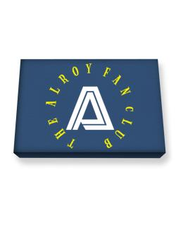 The Alroy Fan Club Canvas square