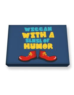 Wiccan With A Sense Of Humor Canvas square