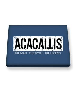 Acacallis : The Man - The Myth - The Legend Canvas square