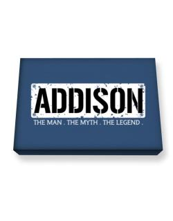 Addison : The Man - The Myth - The Legend Canvas square
