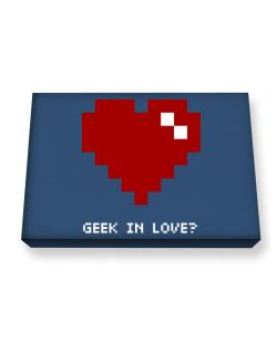 Geek In Love Canvas square